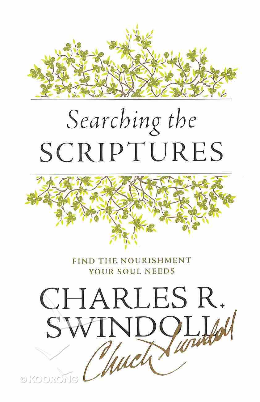Searching the Scriptures: Find the Nourishment Your Soul Needs Paperback