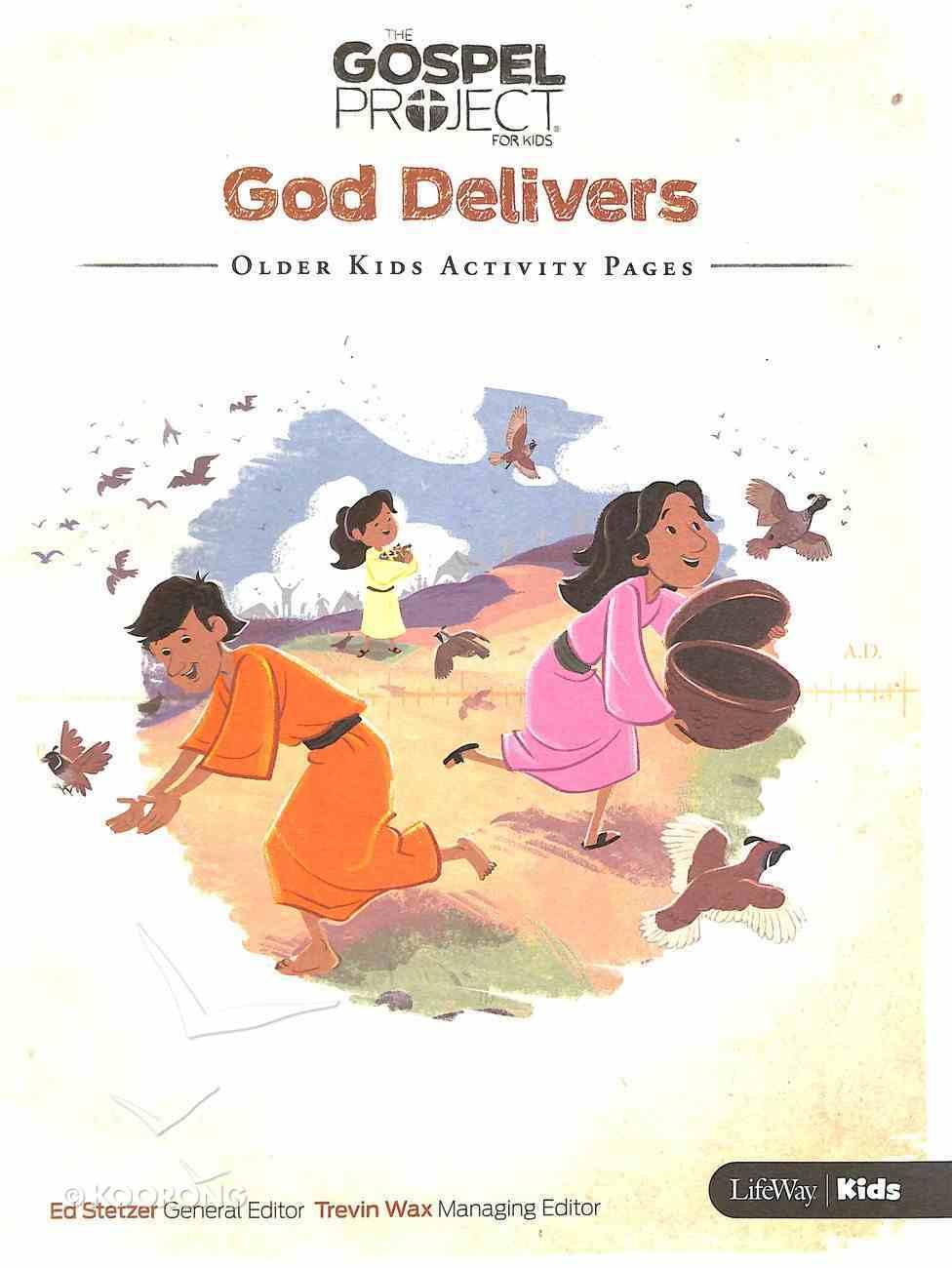 God Delivers (Older Kids Activity Pages) (#02 in The Gospel Project For Kids 2015-18 Series) Paperback