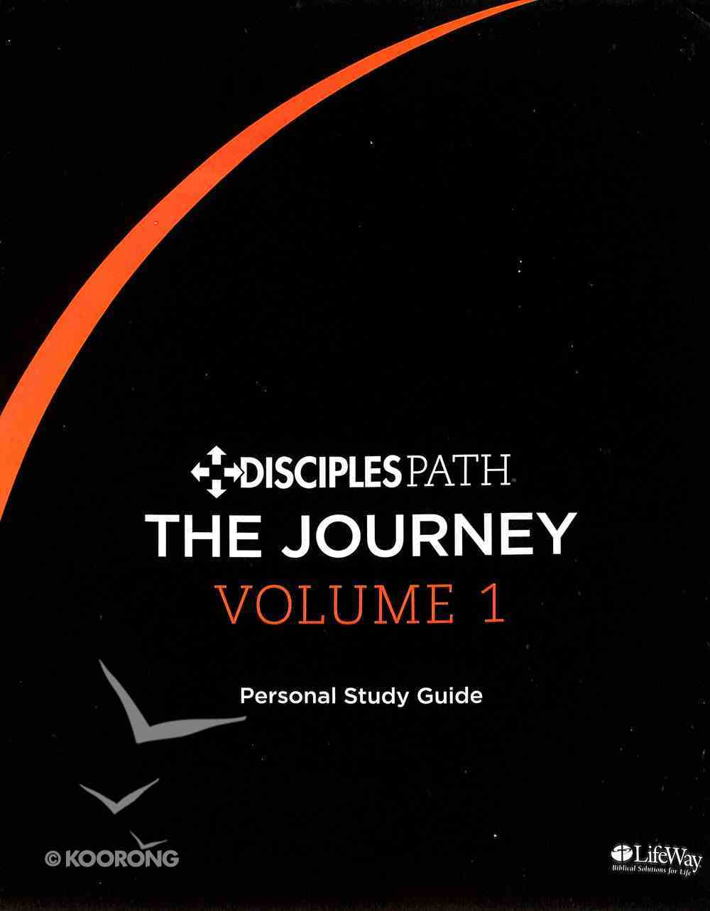 The Journey (Personal Study Guide) (#01 in Disciples Path Series) Paperback