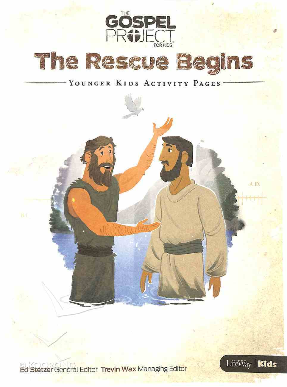 The Rescue Begins (Younger Kids Activity Pages) (The Gospel Project For Kids Series) Paperback