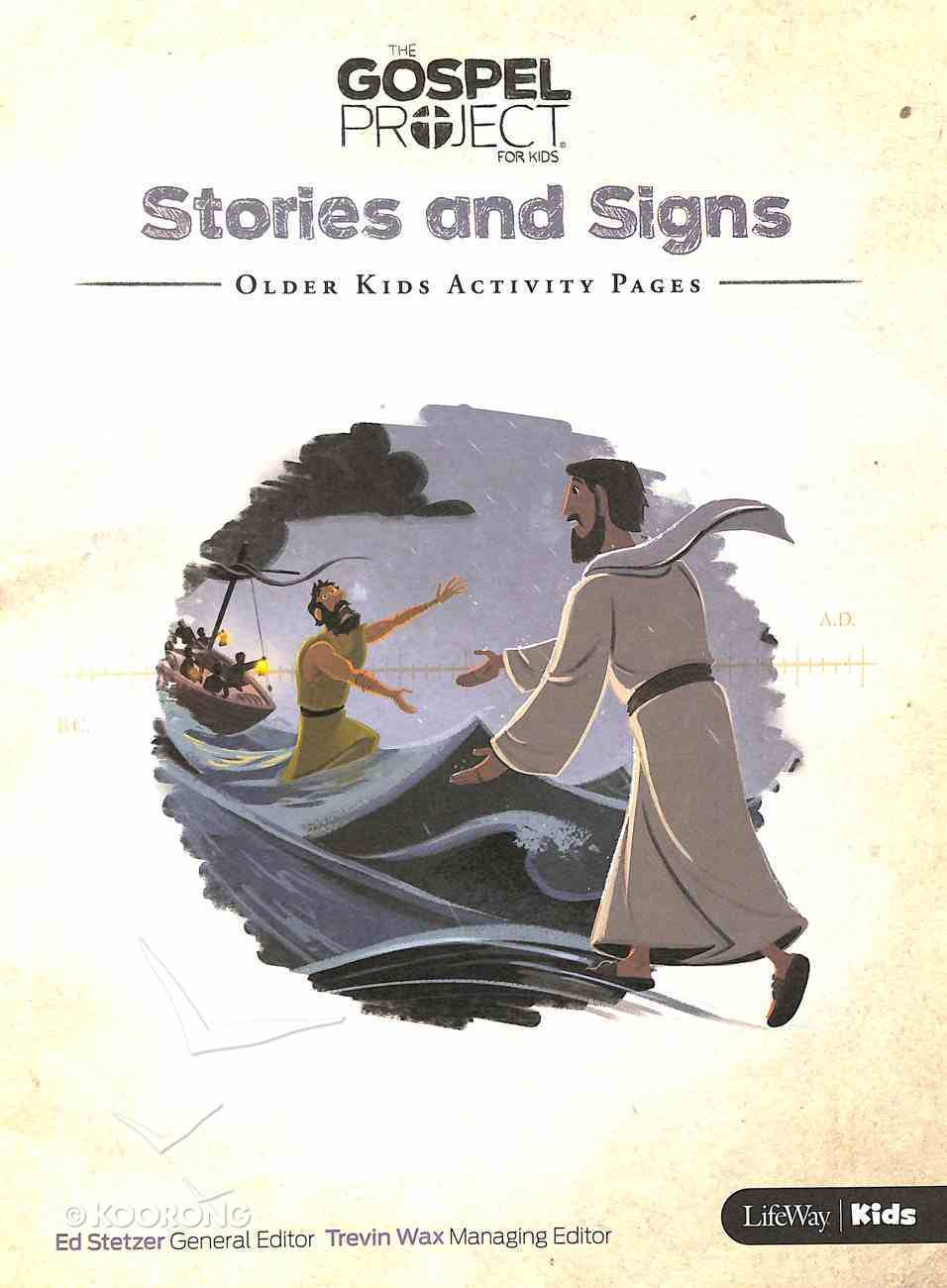 Stories and Signs (Older Kids Activity Pages) (#08 in The Gospel Project For Kids Series) Paperback