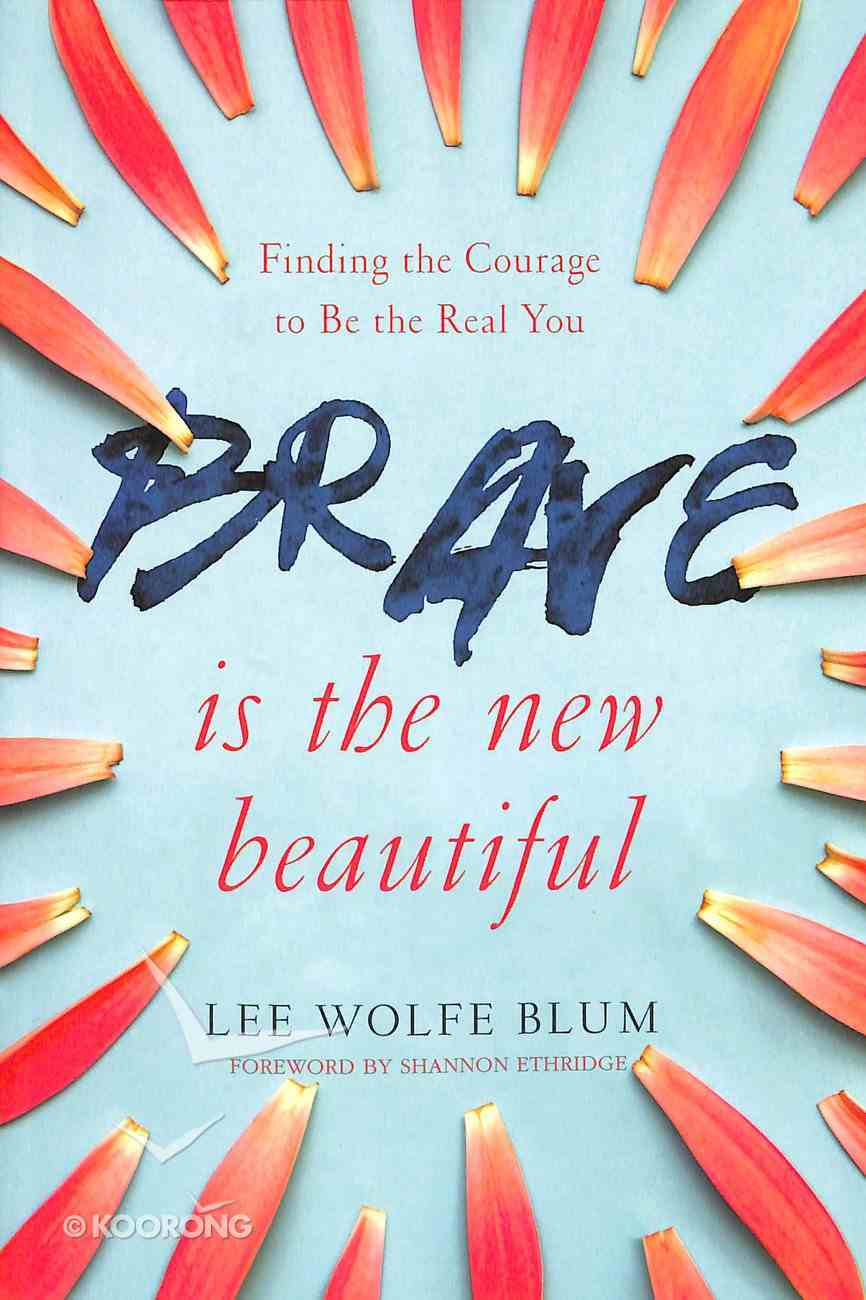 Brave is the New Beautiful Paperback