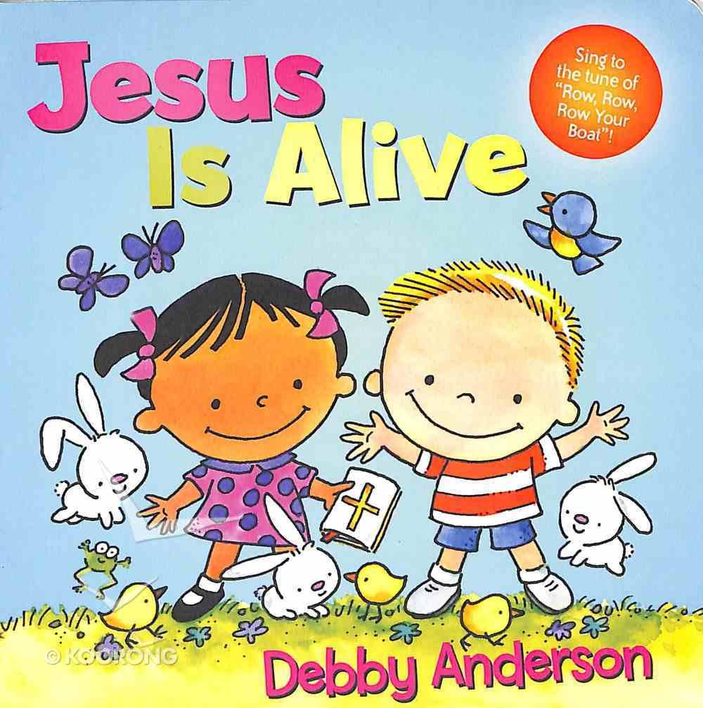 Jesus is Alive Hardback