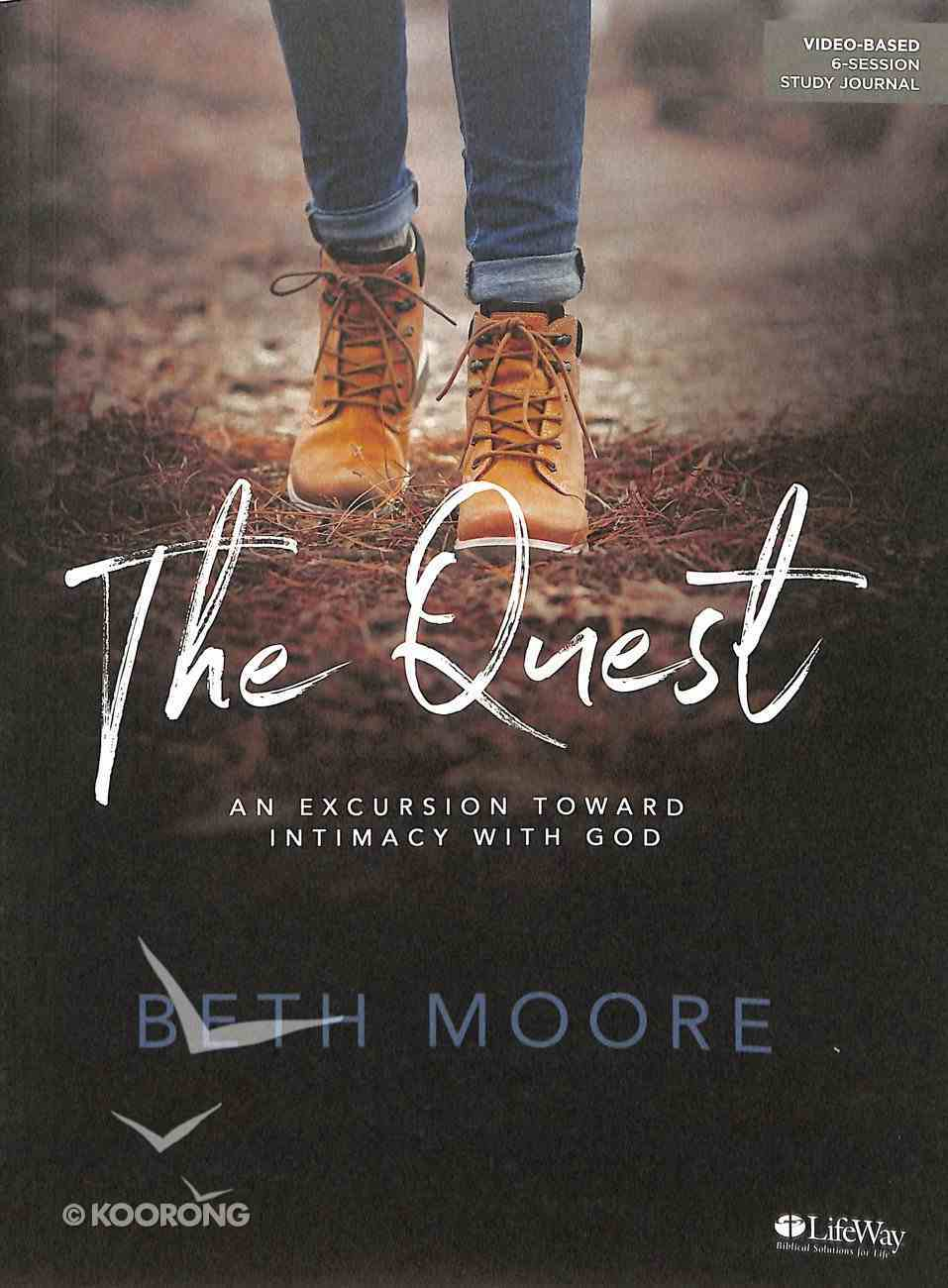 The Quest: An Excursion Toward Intimacy With God (Study Journal) Paperback