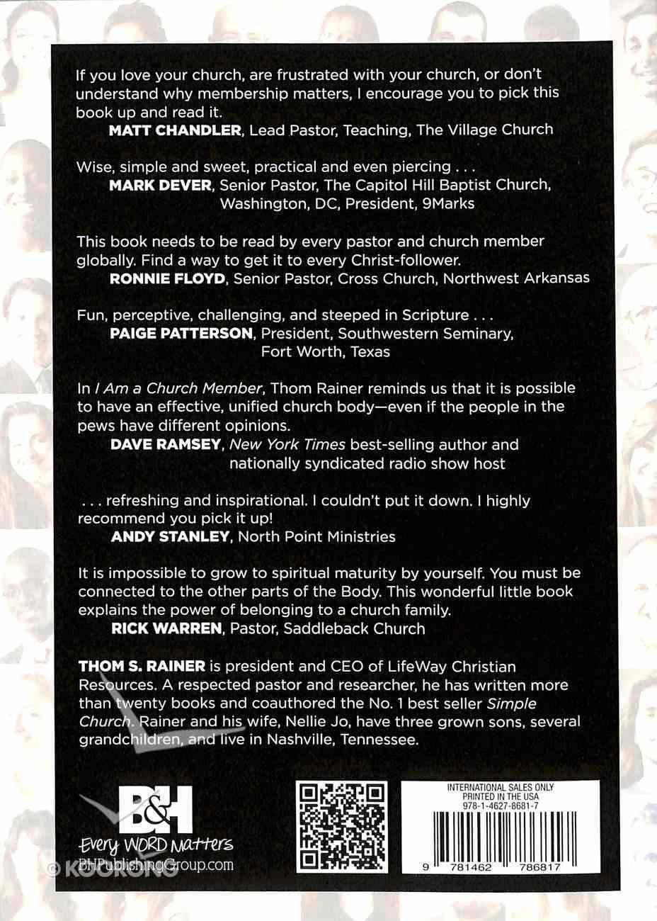 I Am a Church Member: Discovering the Attitude That Makes the Difference Paperback