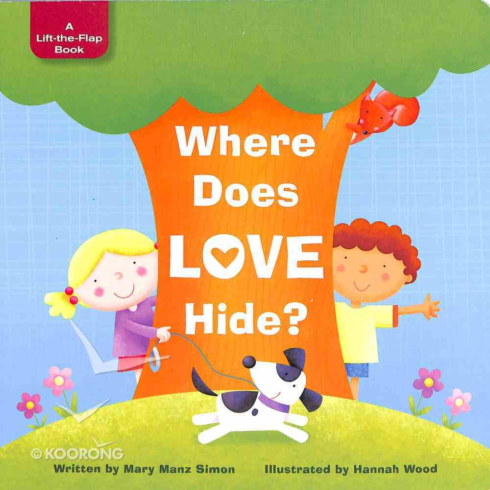 Where Does Love Hide? Board Book