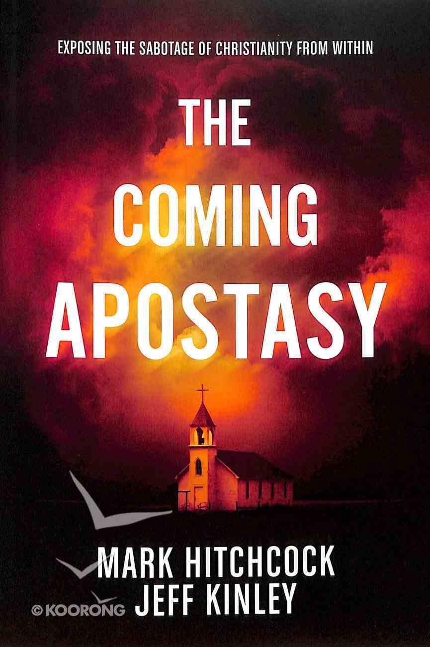The Coming Apostasy Paperback