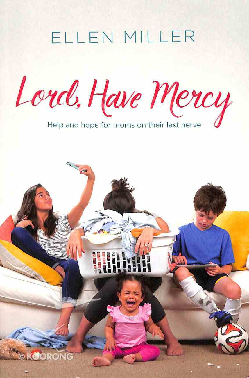 Lord, Have Mercy Paperback