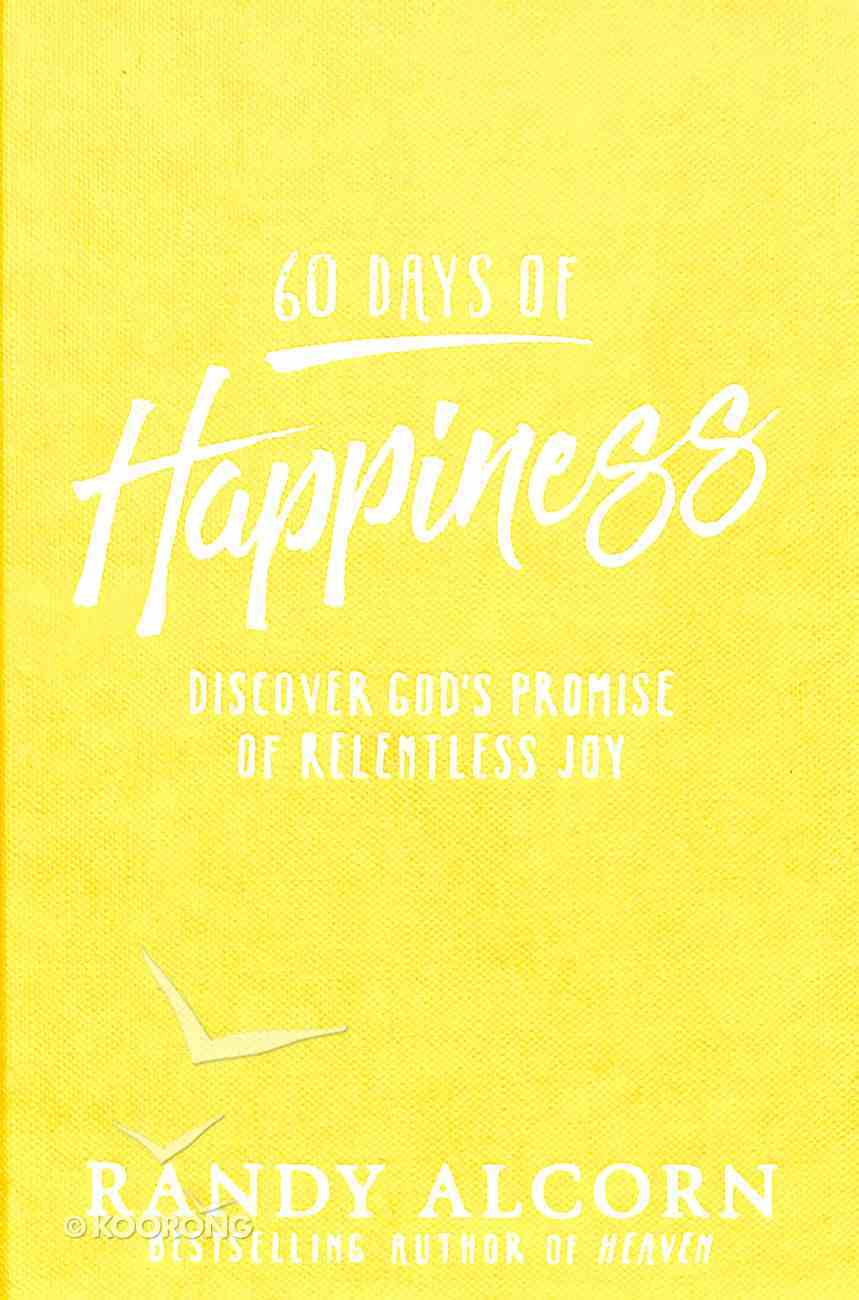 60 Days of Happiness Hardback