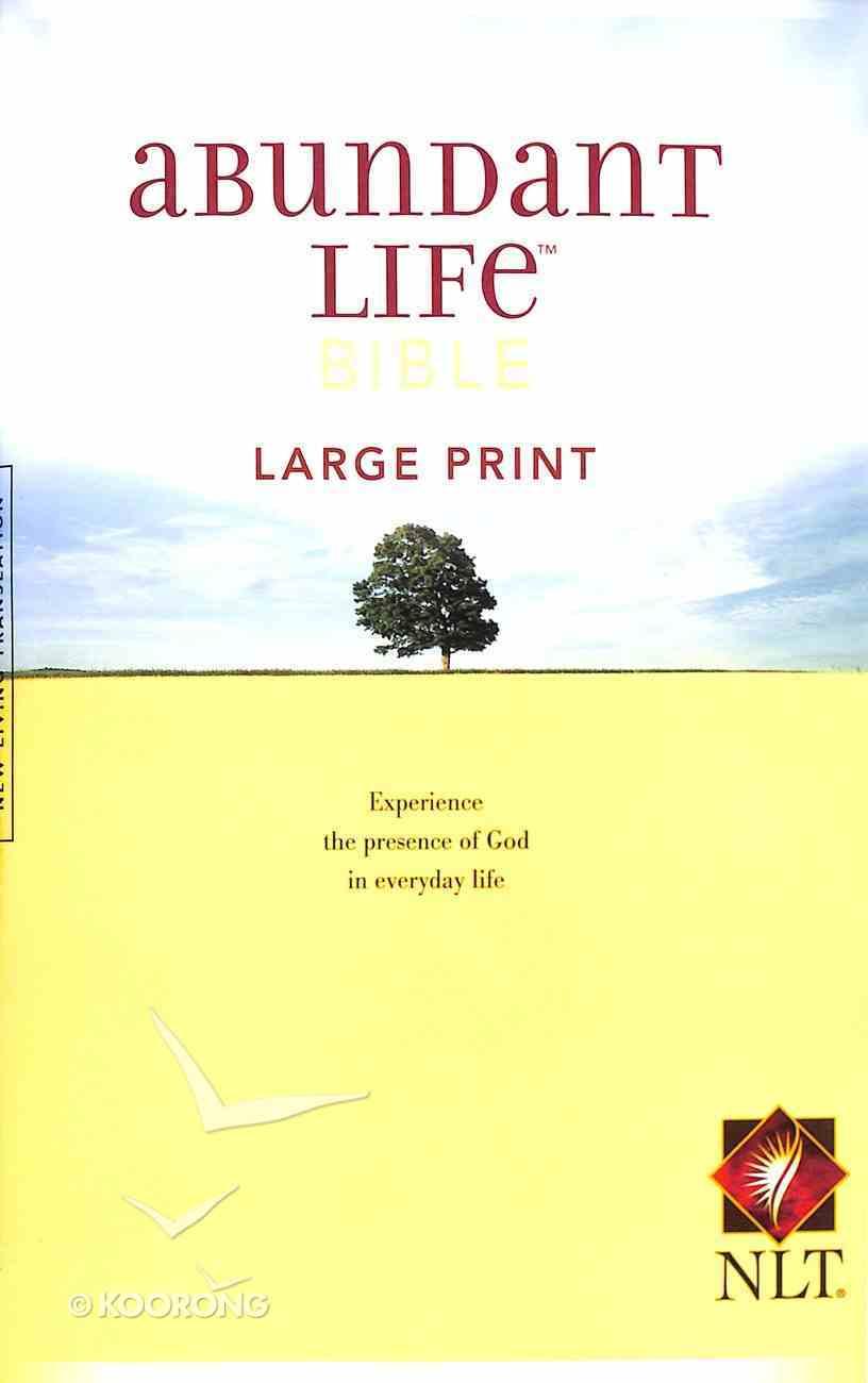NLT Abundant Life Bible Large Print (Black Letter Edition) Paperback
