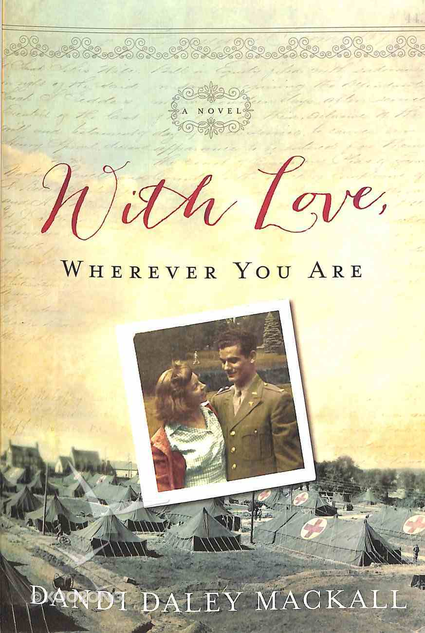 With Love, Wherever You Are Paperback