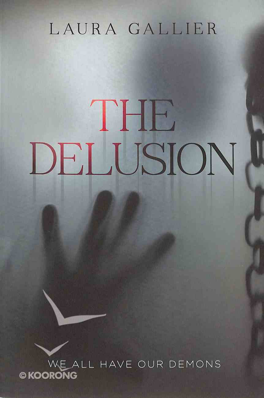 Delusion, The: We All Have Our Demons (#01 in The Delusion Series) Paperback