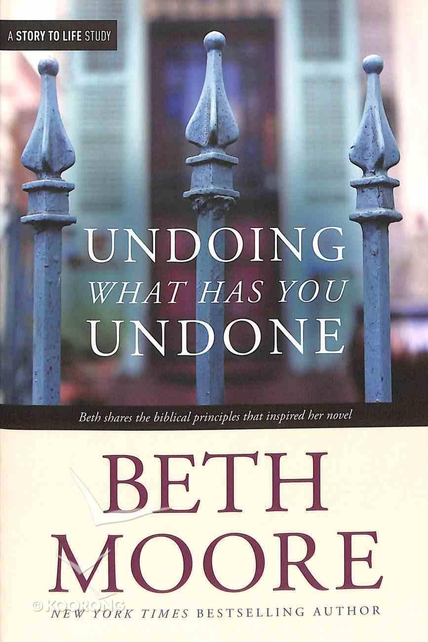 Undoing What Has You Undone (Companion Guide To The Undoing Of Saint Silvanus) Paperback