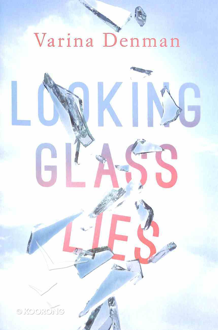 Looking Glass Lies Paperback