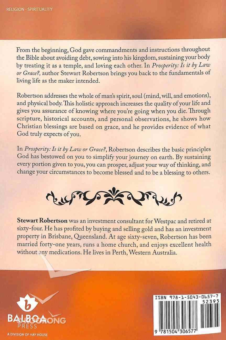 Prosperity: Is It By Law Or Grace? Paperback