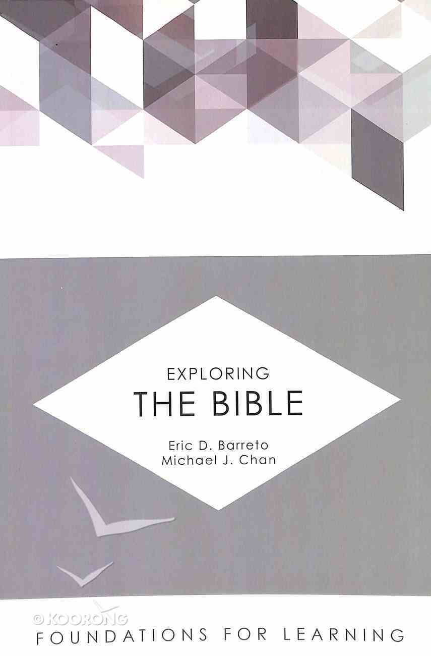 Exploring the Bible (Foundations For Learning Series) Paperback
