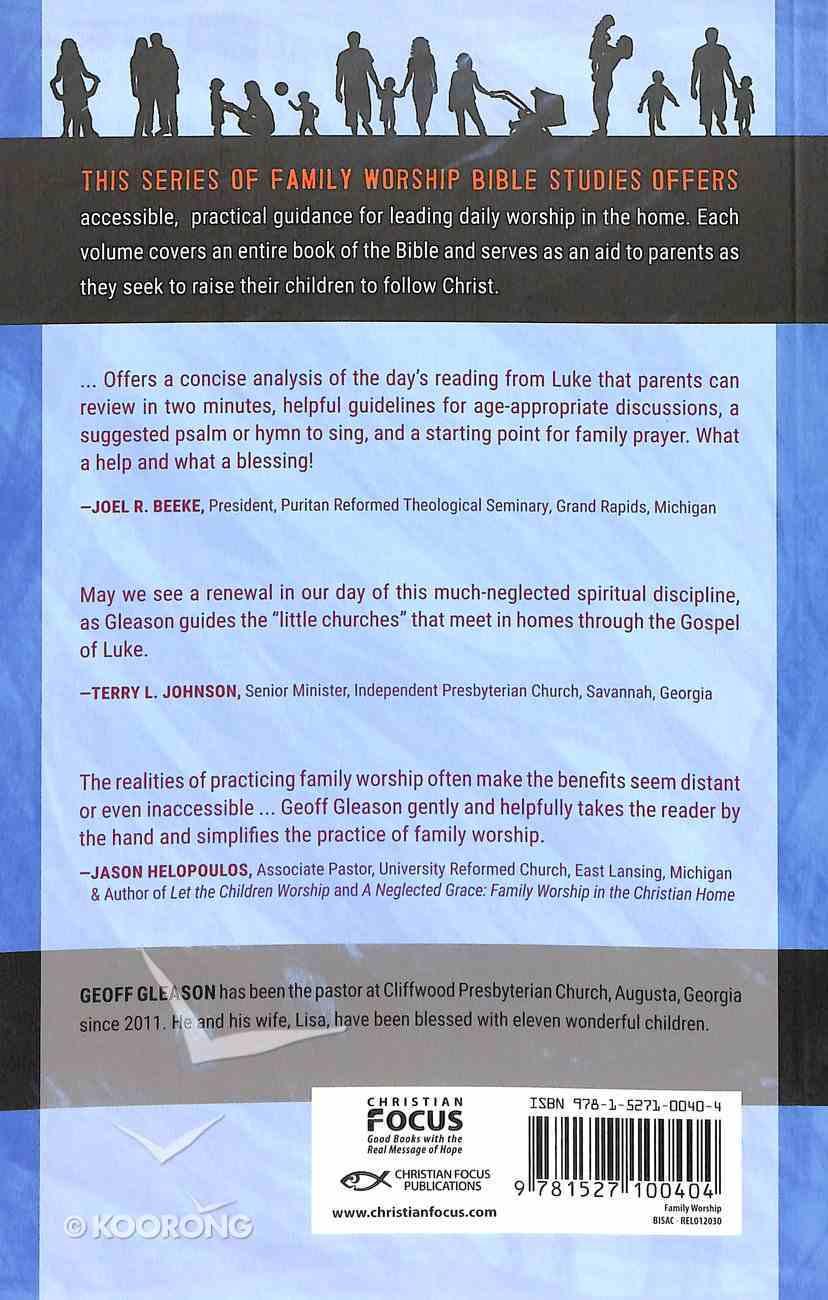 Luke (A Family Worship Guide Series) Paperback
