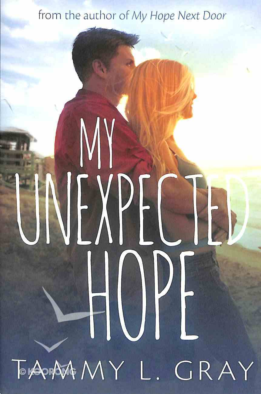 My Unexpected Hope Paperback