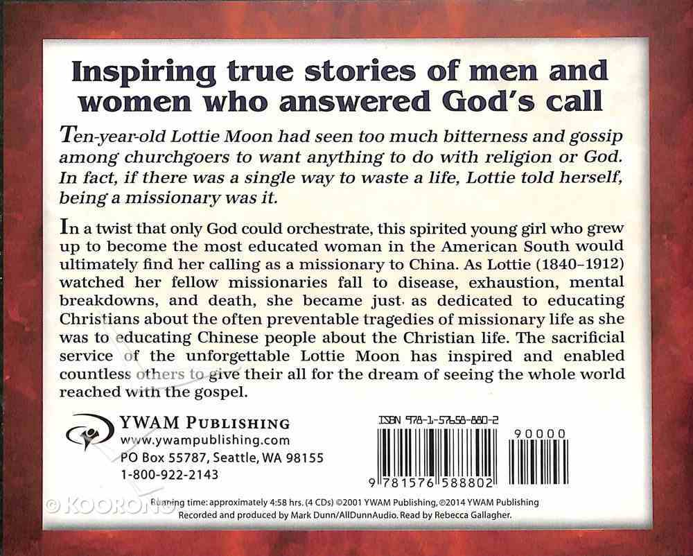 Lottie Moon - Giving Her All For China (Unabridged, 5 CDS) (Christian Heroes Then & Now Audio Series) CD