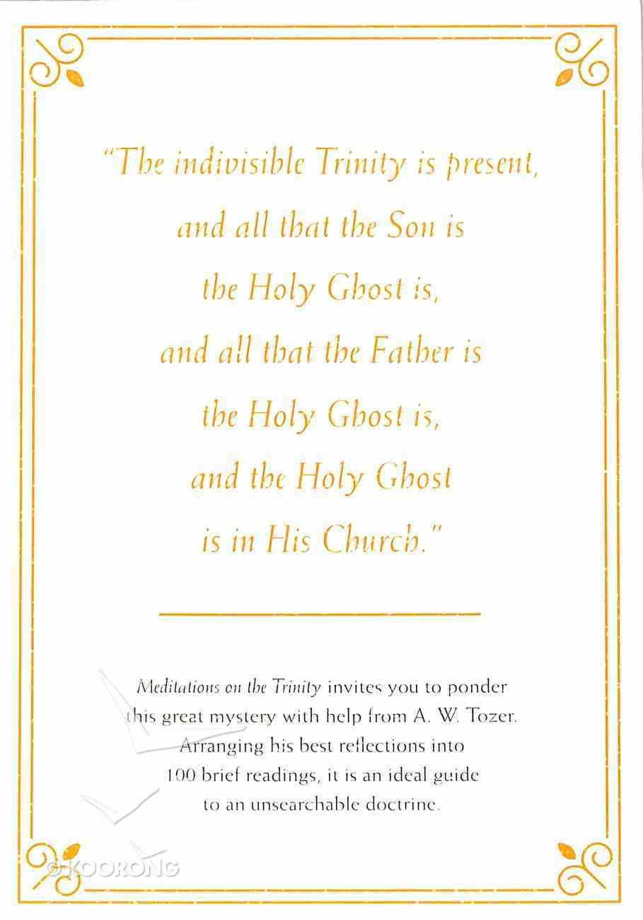 Meditations on the Trinity: Beauty, Mystery, and Glory in the Life of God Hardback