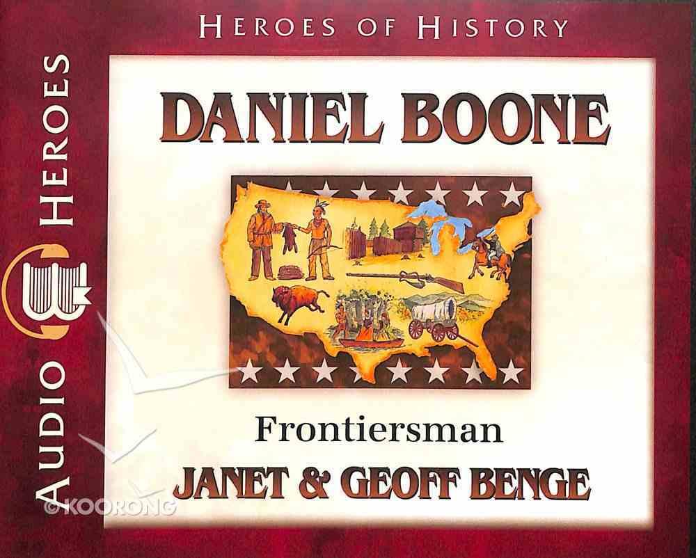 Daniel Boone - Frontiersman (Unabridged, 5 CDS) (Heroes Of History Series) CD