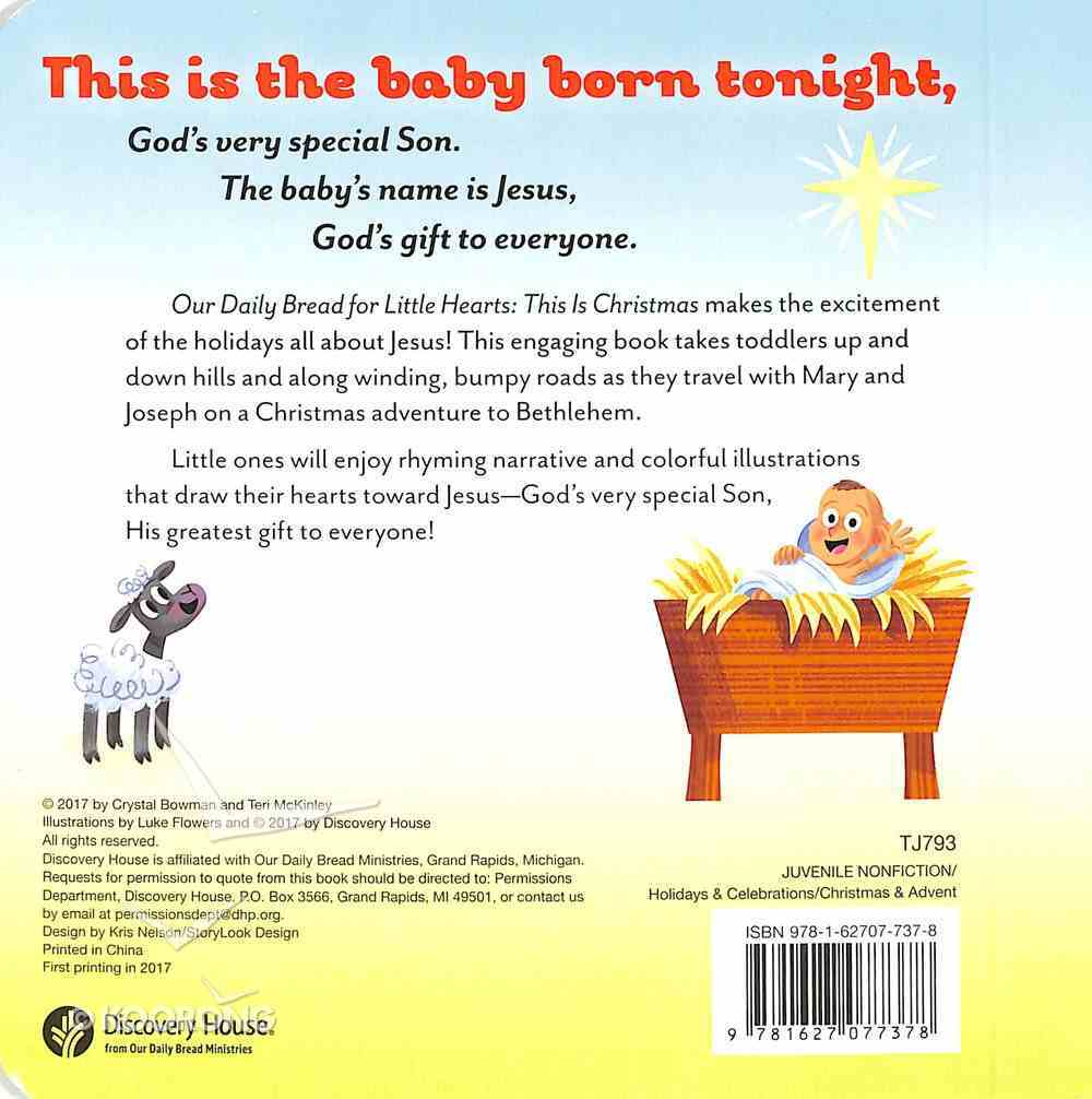 This is Christmas (Our Daily Bread For Little Hearts Series) Board Book
