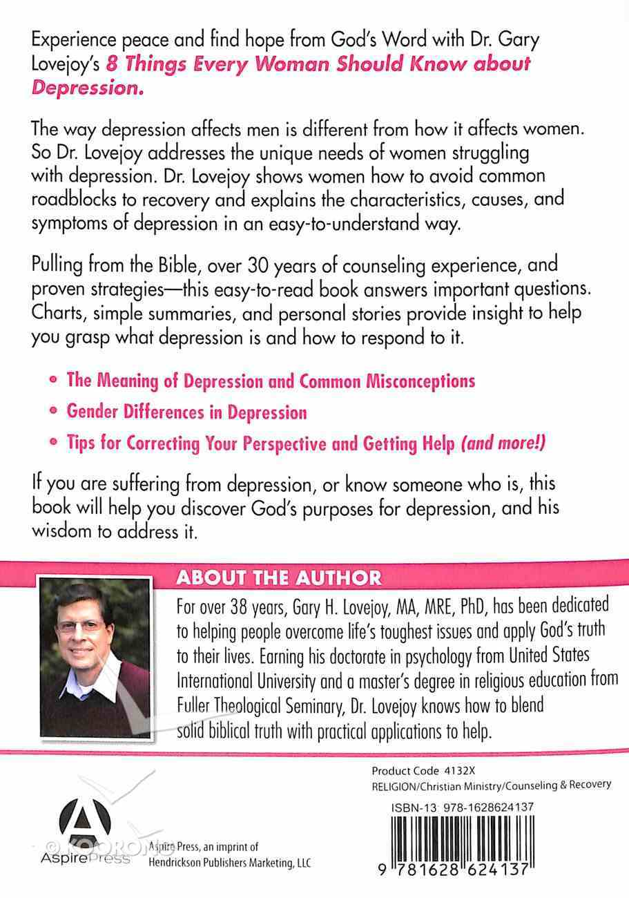Eight Things Every Woman Should Know About Depression Paperback