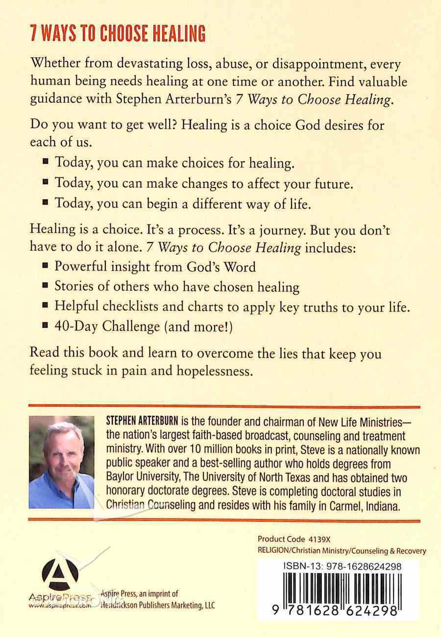7 Ways to Choose Healing Paperback