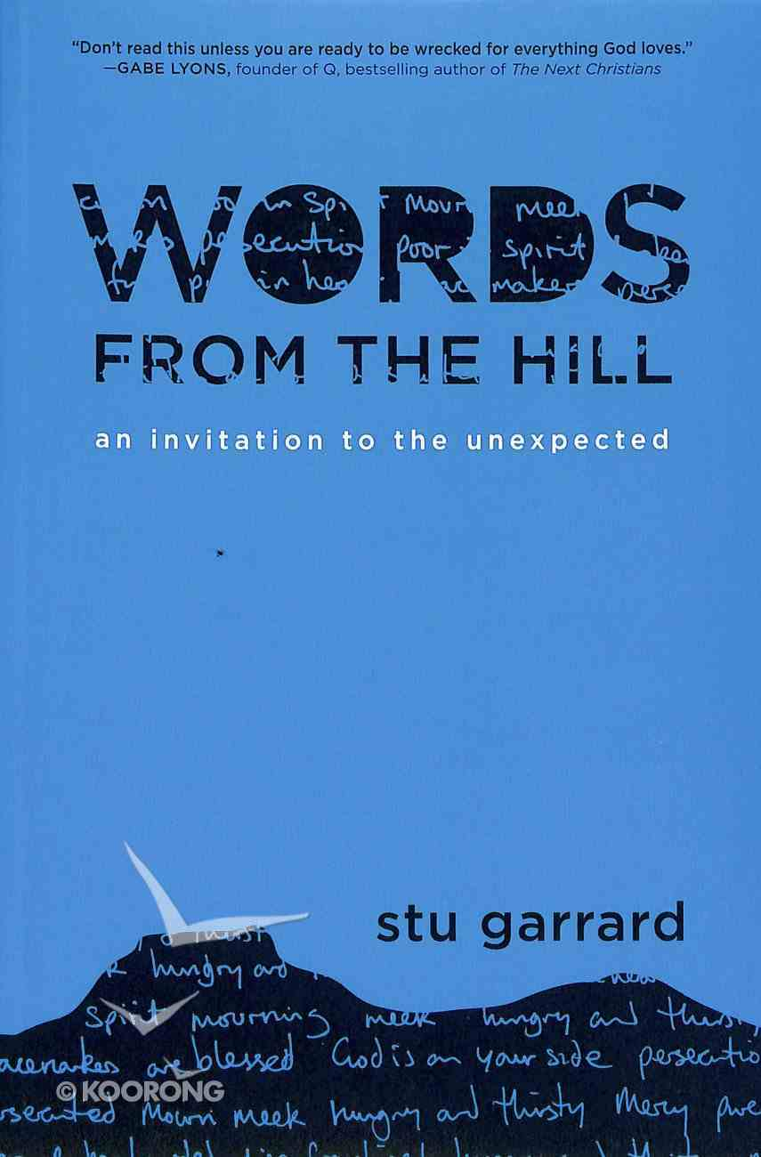 Words From the Hill: An Invitation to the Unexpected Paperback