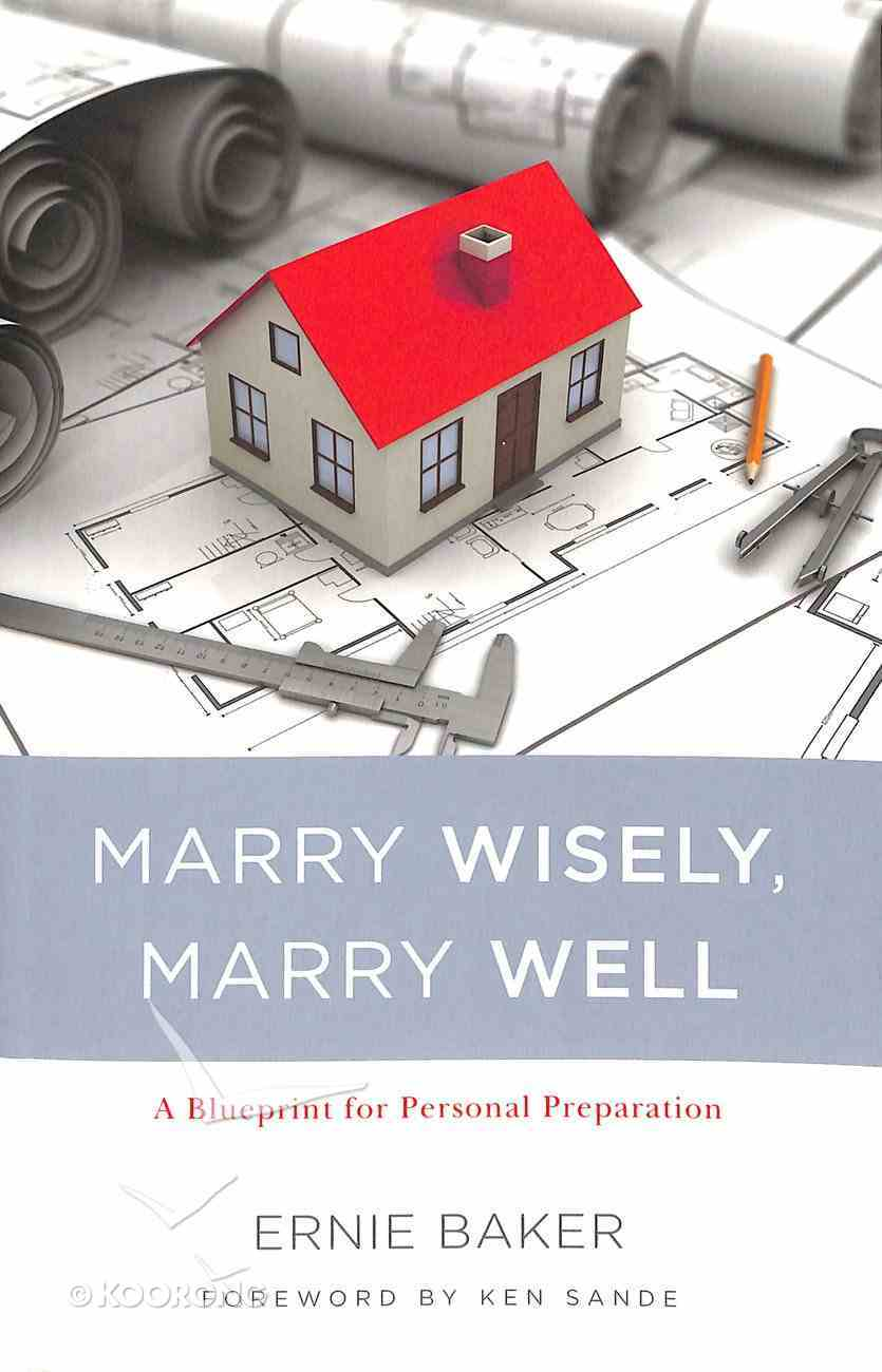 Marry Wisely, Marry Well Paperback