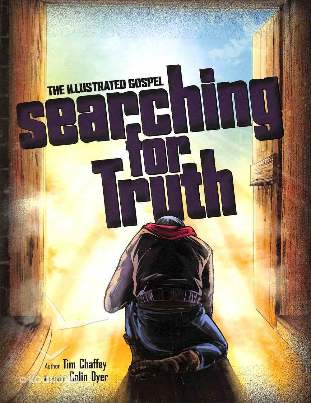 Searching For Truth (The Illustrated Gospel) Paperback
