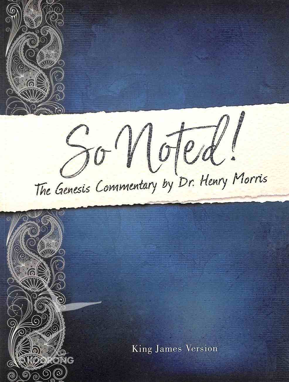 So Noted!: The Genesis Commentary Paperback