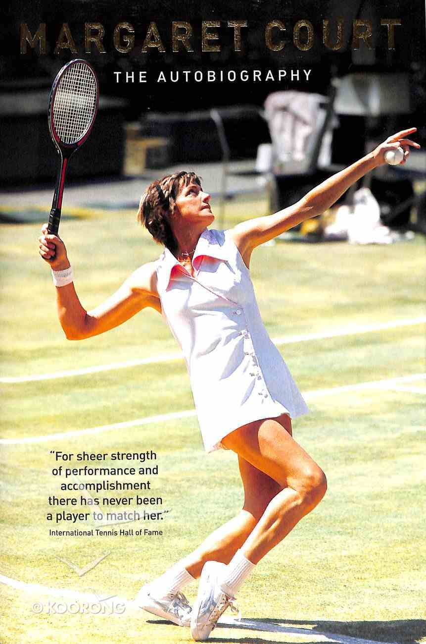 Margaret Court: The Autobiography Hardback
