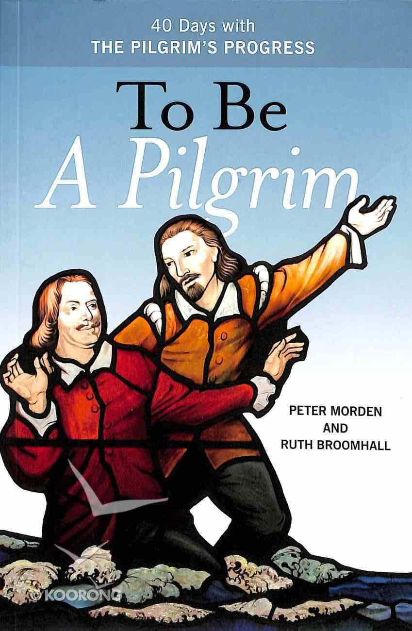 To Be a Pilgrim Paperback