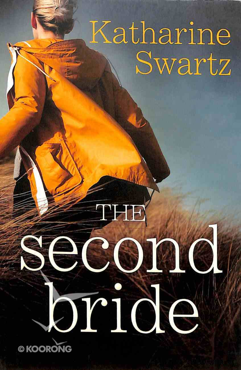 The Second Bride (Tales From Goswell Series) Paperback
