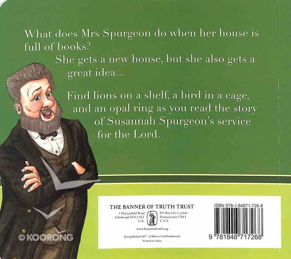 The Woman Who Loved to Give Books: Susannah Spurgeon Board Book