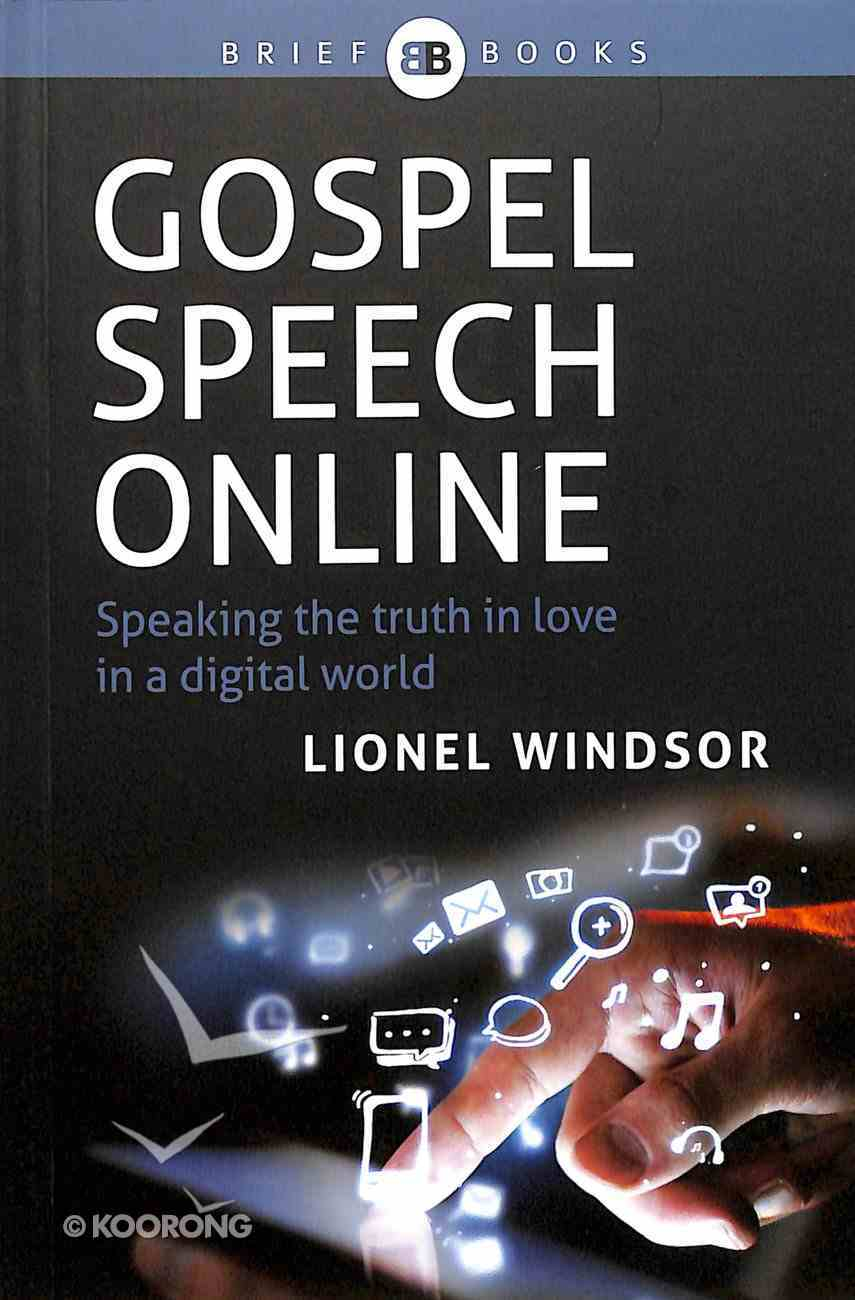 Gospel Speech Online: The Joy and Struggle of the Normal Christian Life Paperback