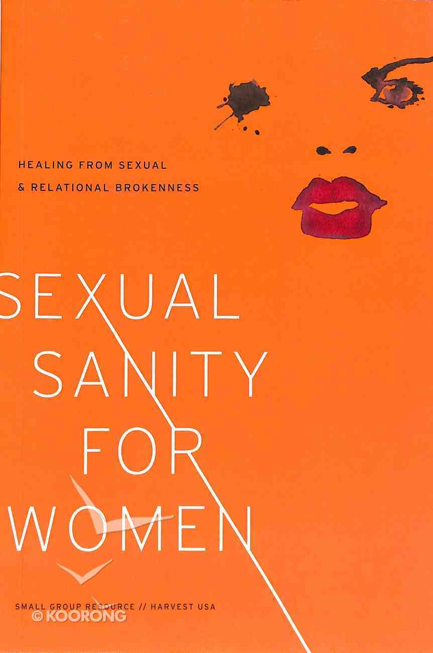 Sexual Sanity For Women Paperback