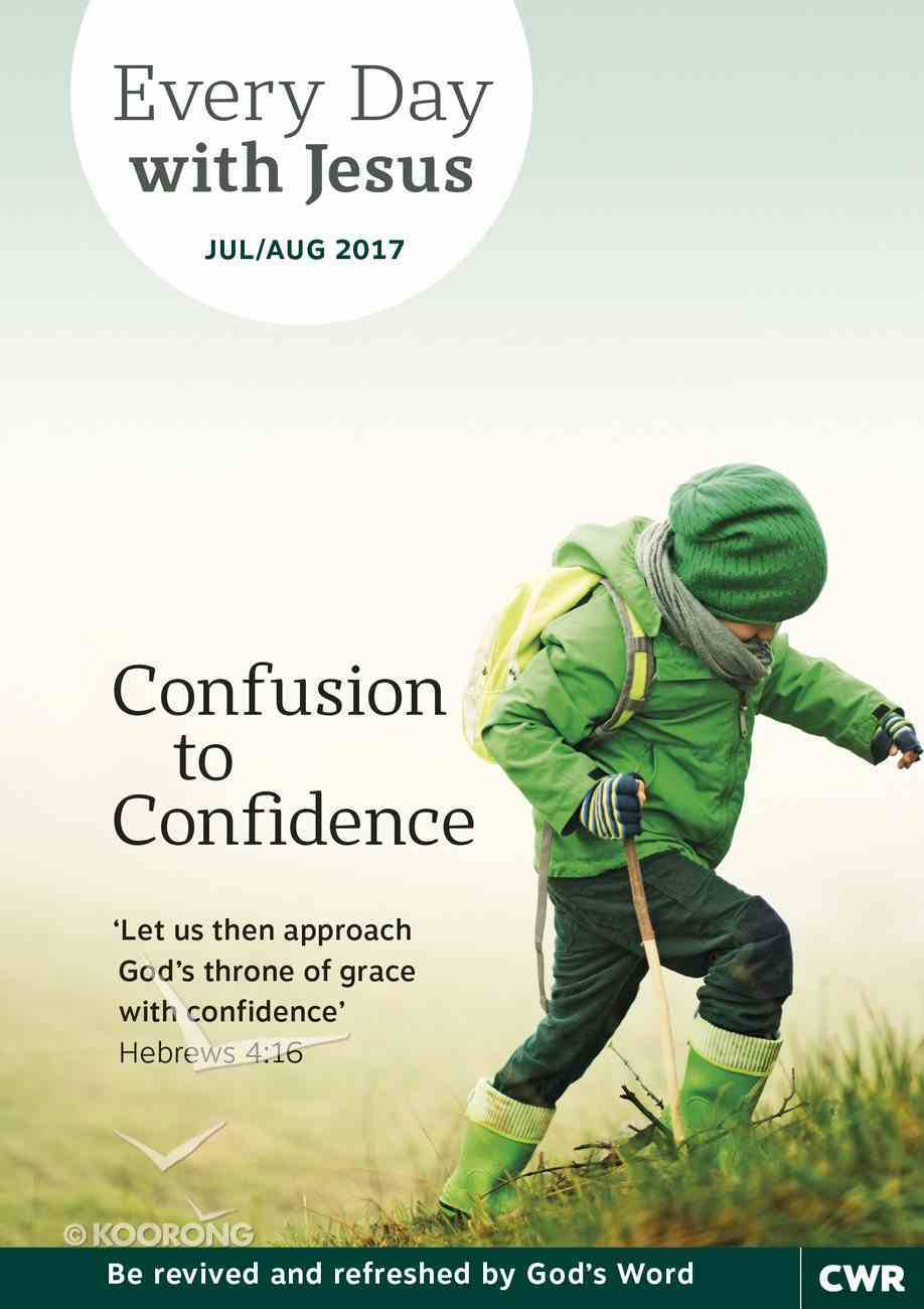Lge 2017 #04: Jul-Aug (Confusion to Confidence) (Every Day With Jesus Series) Magazine
