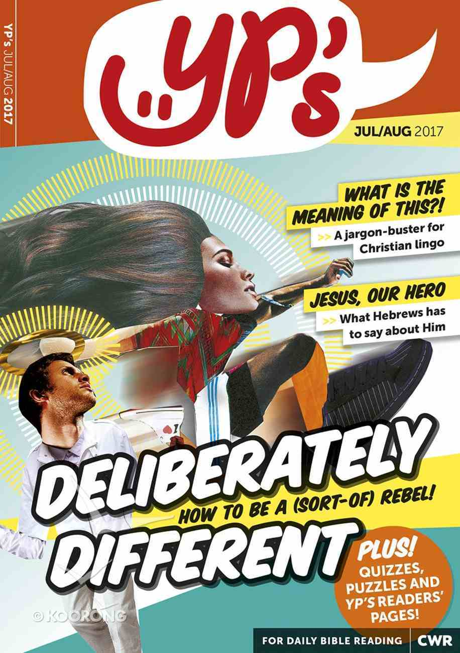 Yp's 2017 #04: Jul-Aug (Deliberately Different) (Every Day With Jesus Series) Paperback
