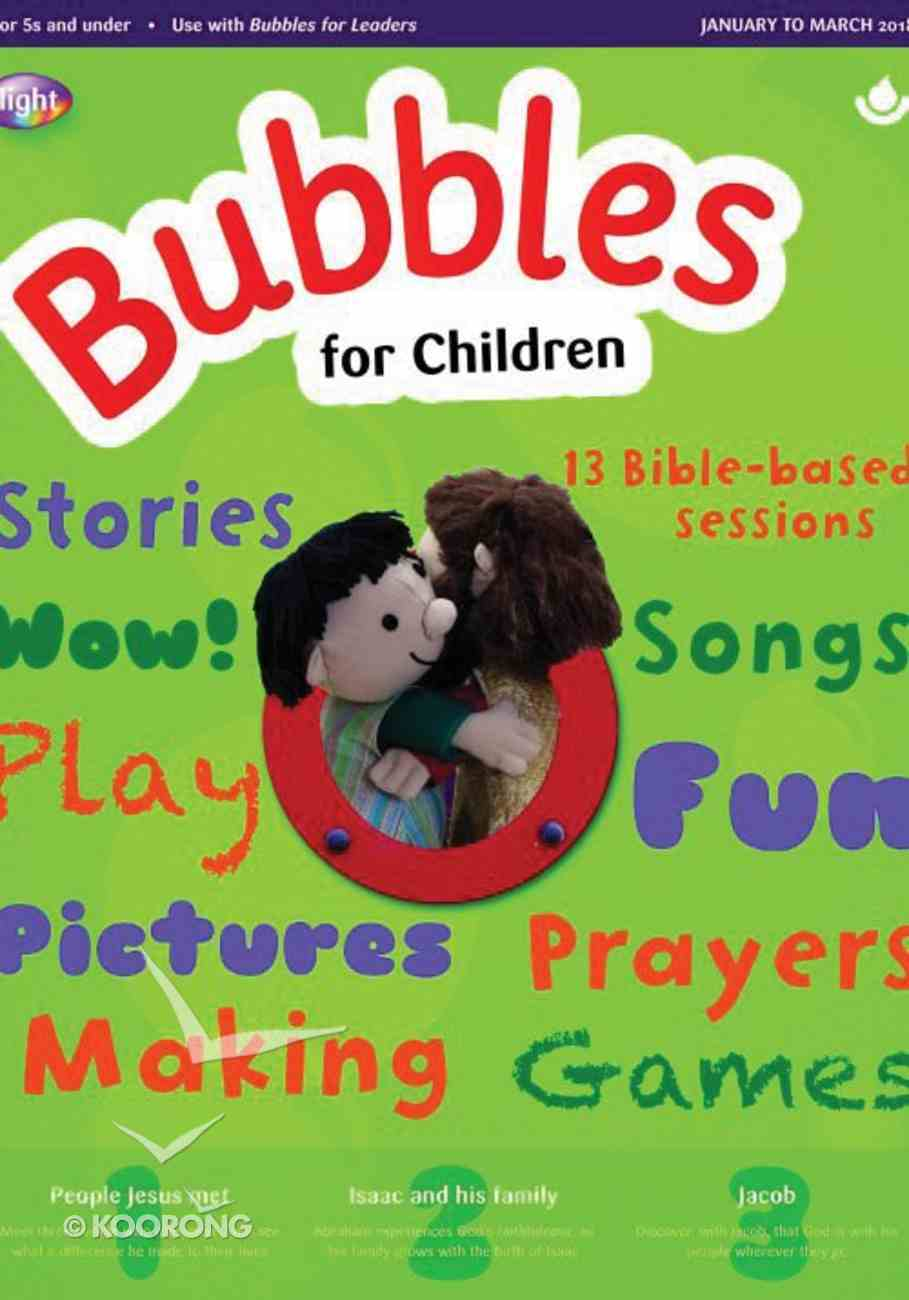 Light: Bubbles 2018 #01: Jan-Mar Student's Guide (5 And Under) Paperback