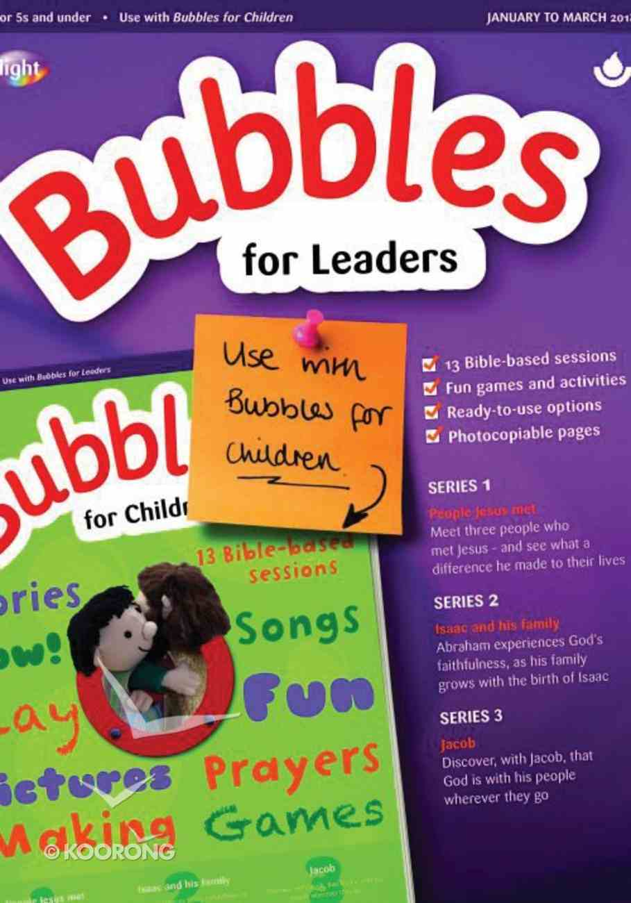 Light: Bubbles 2018 #01: Jan-Mar Leader's Guide (5 And Under) Paperback
