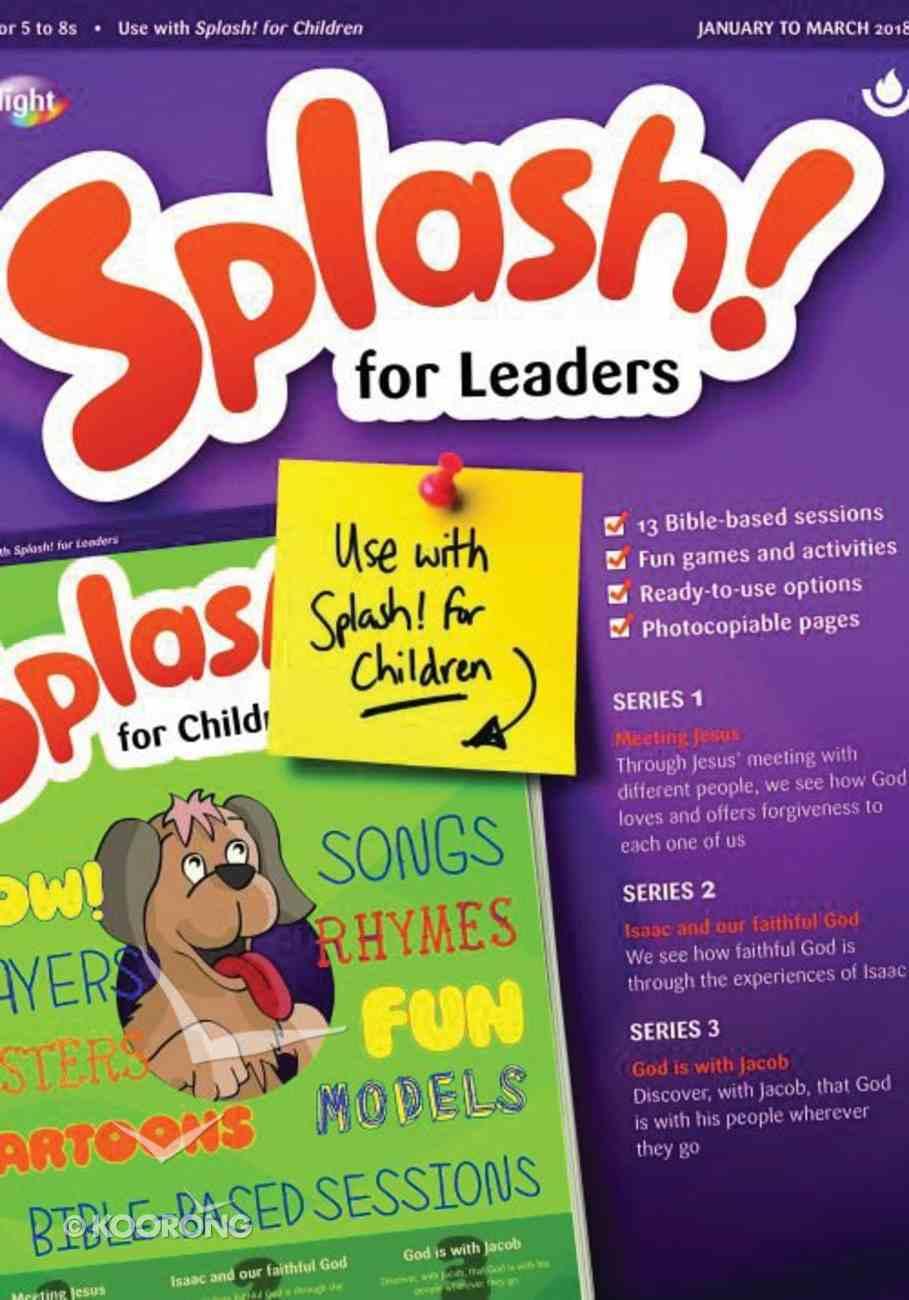 Light: Splash 2018 #01: Jan-Mar Leader's Guide (5-7 Yrs) Paperback
