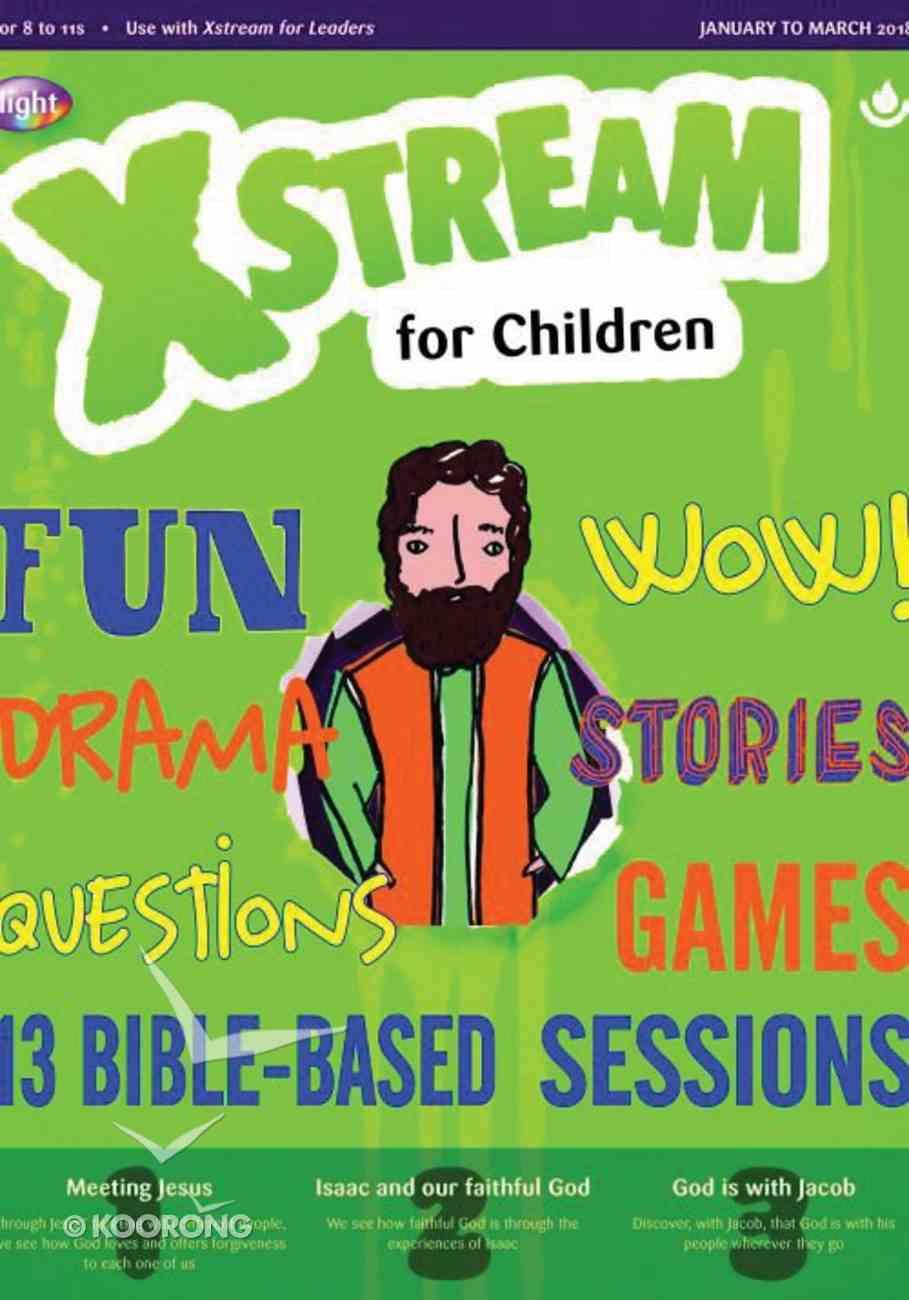 Light: Xstream 2018 #01: Jan-Mar Student's Guide (7-11 Yrs) Paperback