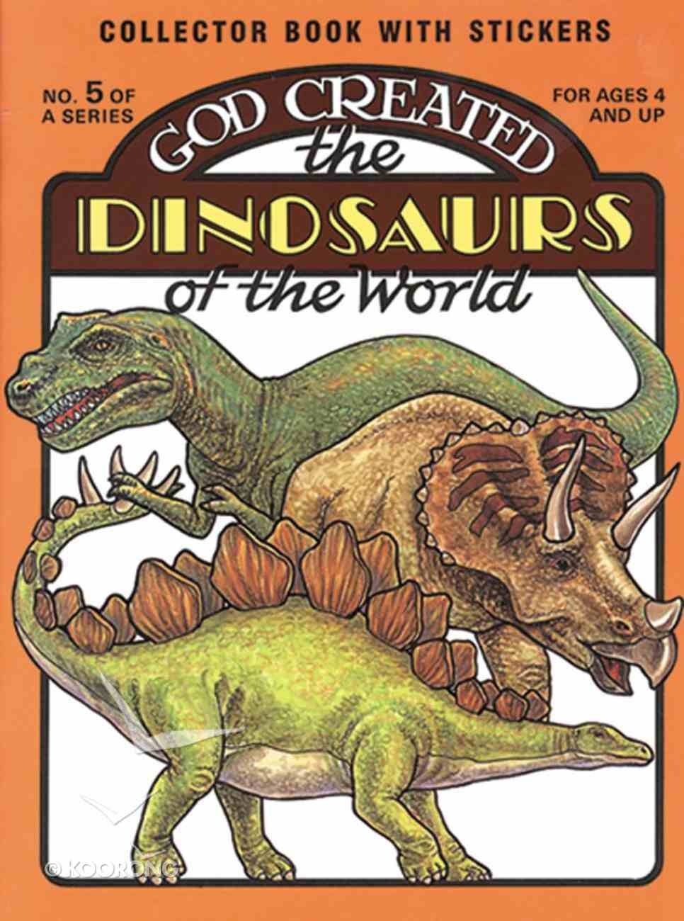 God Created the Dinosaurs of the World Paperback