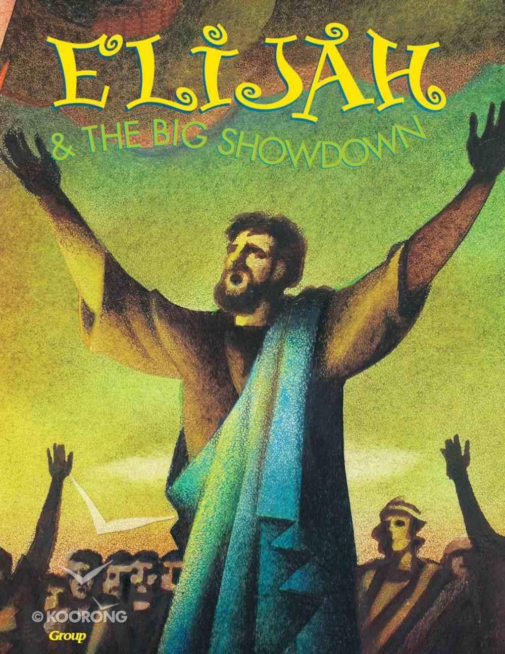 Elijah & the Big Showdown (Bible Big Book Series) Paperback