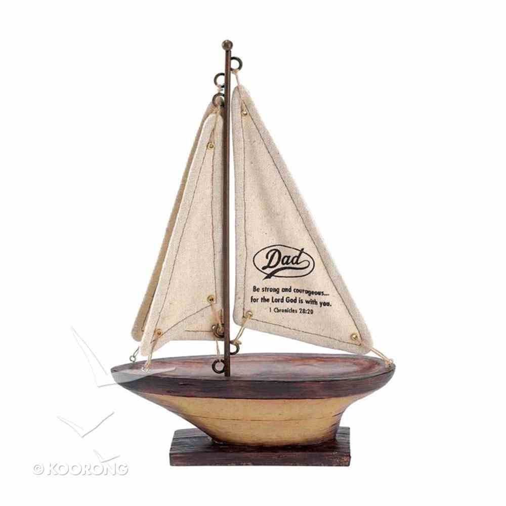 Sailboat: Be Strong & Courageous (1 Chron 28:20) Homeware