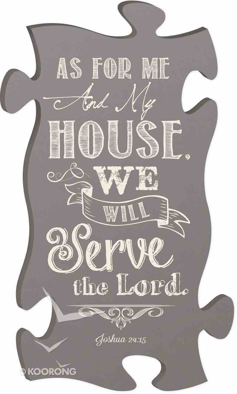 Puzzle Pieces Wall Art: As For Me and My House... Joshua 24:15 Plaque