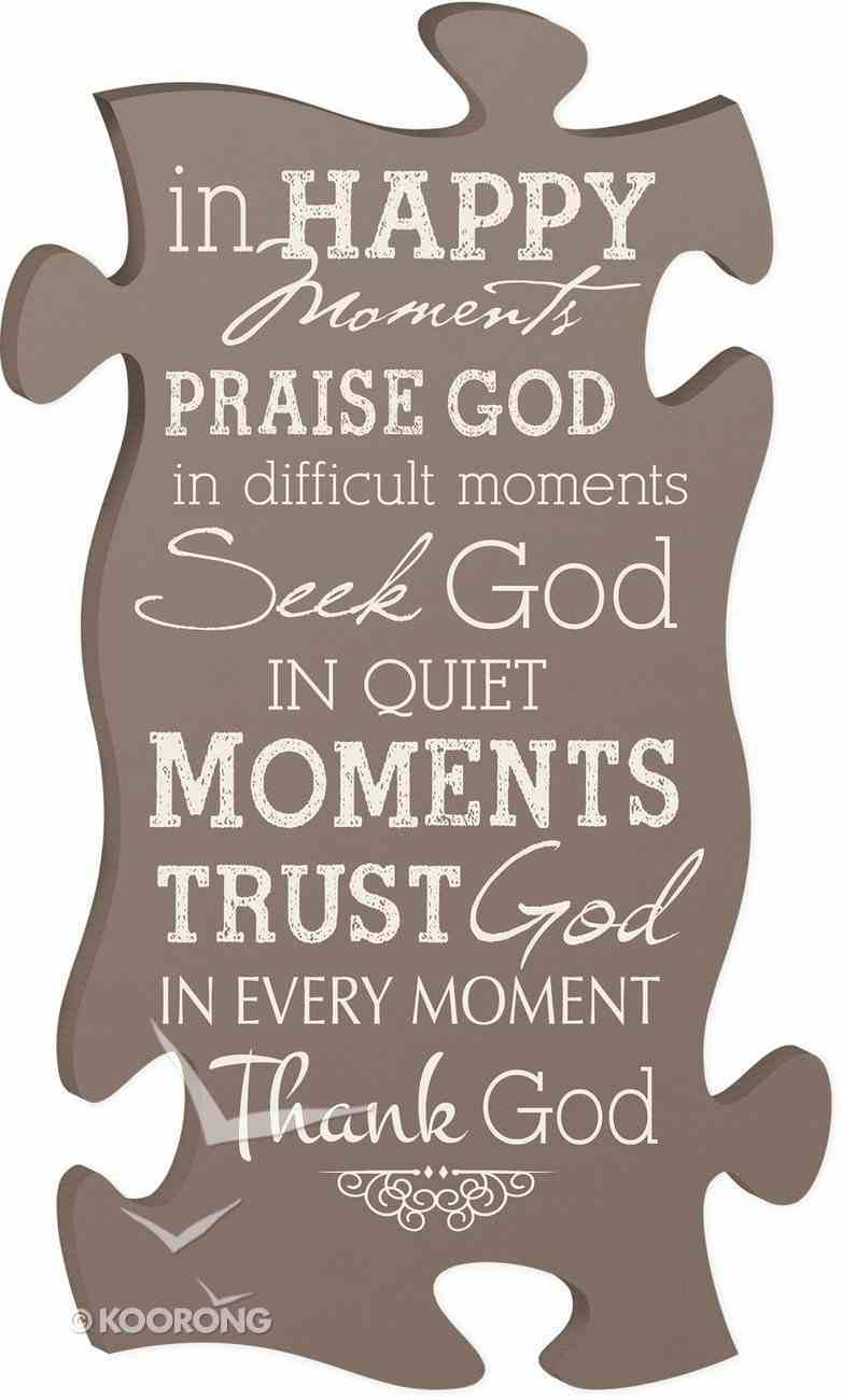 Puzzle Pieces Wall Art: In Happy Moments Plaque