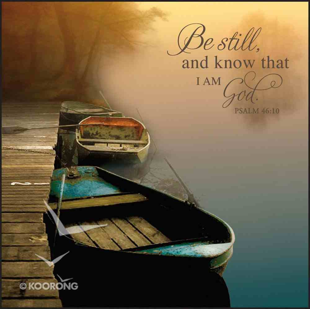 Mounted Print: Misty Boats, Be Still and Know... (Psalm 46:10) Plaque